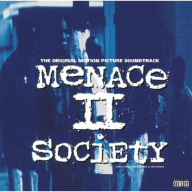 Menace II Society (The Original Motion Picture Soundtrack)