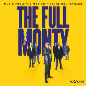 The Full Monty (Music From The Motion Picture Soundtrack)