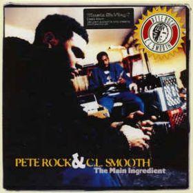 Pete Rock & C.L. Smooth – The Main Ingredient