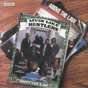 Above The Law – Livin Like Hustlers LP