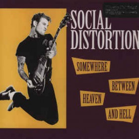 Social Distortion – Somewhere Between Heaven And Hell LP