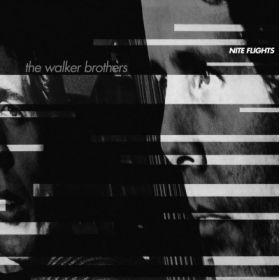 The Walker Brothers – Nite Flights LP