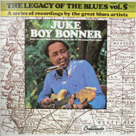 Juke Boy Bonner ‎– The Legacy Of The Blues Vol. 5