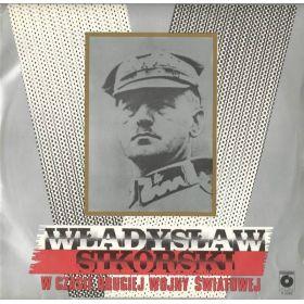 Władysław Sikorski - Władysław Sikorski W Czasie Drugiej Wojny Światowej