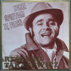 Ryszard Tarasewicz – Tobie Śpiewam Tę Pieśń