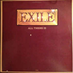 Exile – All There Is