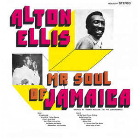 Alton Ellis ‎– Mr Soul Of Jamaica