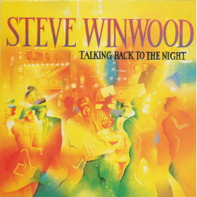 Steve Winwood ‎– Talking Back To The Night