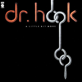 Dr. Hook ‎– A Little Bit More
