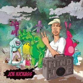 Joe Kickass – Mind Joe
