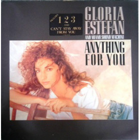 Gloria Estefan And Miami Sound Machine ‎– Anything For You