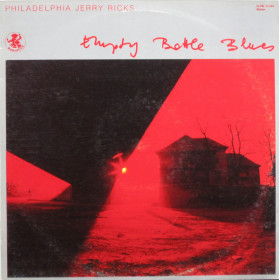 Philadelphia Jerry Ricks ‎– Empty Bottle Blues