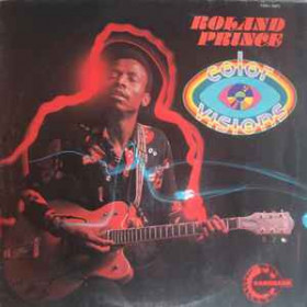 Roland Prince – Color Visions