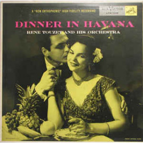 Rene Touzet And His Orchestra – Dinner In Havana