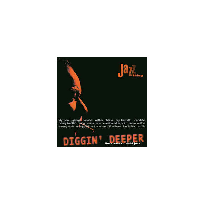 Diggin Deeper - The Roots Of Acid Jazz