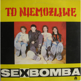 Sexbomba – To Niemożliwe