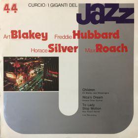 Art Blakey, Freddie Hubbard, Horace Silver, Max Roach – I Giganti Del Jazz Vol. 44