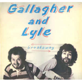Gallagher And Lyle ‎– Breakaway