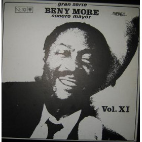 Beny More ‎– Gran Serie Beny More Sonero Mayor Vol. XI