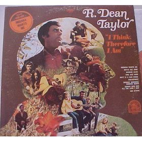 R. Dean Taylor ‎– I Think, Therefore I Am