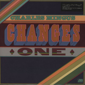 Charles Mingus – Changes One