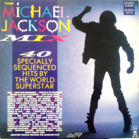 Michael Jackson / The Jackson 5 ‎– The Michael Jackson Mix - 40 Specially Sequenced Hits By The World Superstar