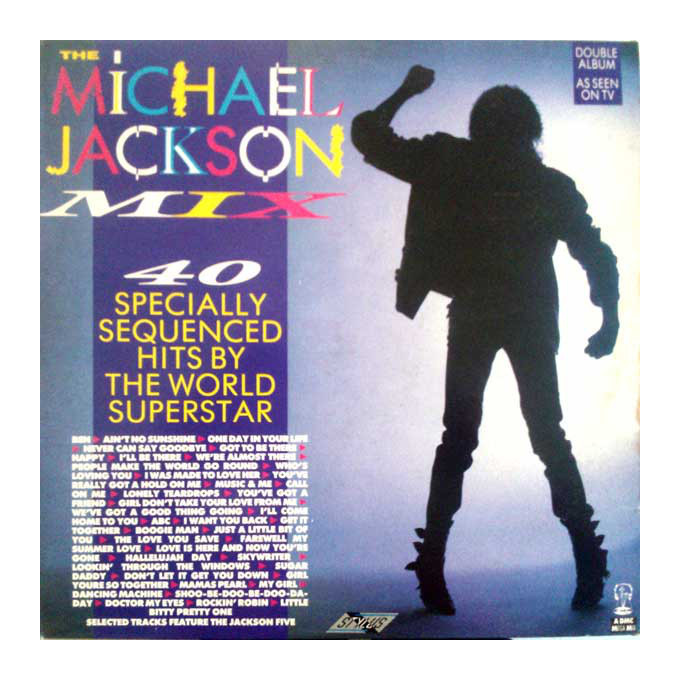 Michael Jackson / The Jackson 5 – The Michael Jackson Mix - 40 Specially Sequenced Hits By The World Superstar