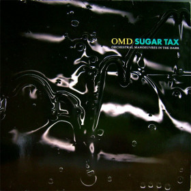 Orchestral Manoeuvres In The Dark – Sugar Tax