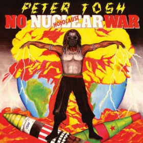 Peter Tosh ‎– No Nuclear War