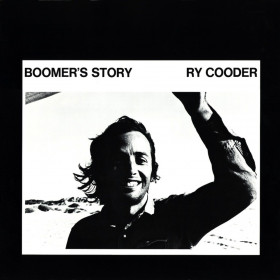 Ry Cooder ‎– Boomer's Story