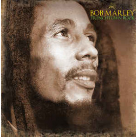 Bob Marley ‎– Trenchtown Rock