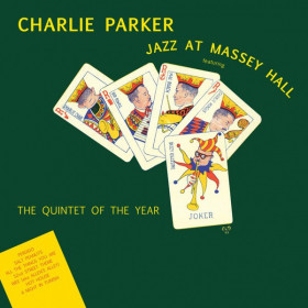 Charlie Parker Featuring Dizzy Gillespie, Bud Powell, Charles Mingus, Max Roach – Jazz At Massey Hall