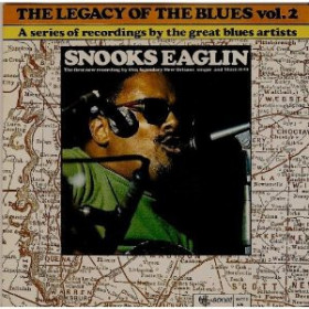 Snooks Eaglin ‎– The Legacy Of The Blues Vol. 2