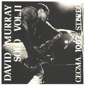 David Murray – Solo Vol.II