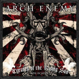 Arch Enemy ‎– Tyrants Of The Rising Sun - Live In Japan  CDCD