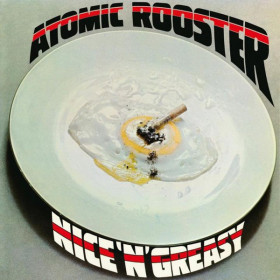 Atomic Rooster ‎– Nice n Greasy