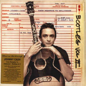 Johnny Cash ‎– Bootleg Vol II: From Memphis To Hollywood