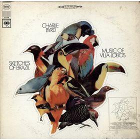 Charlie Byrd, Villa-Lobos – Sketches Of Brazil - Music Of Villa-Lobos