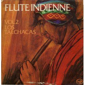 Los Talchacas – Flute Indienne - Vol.2