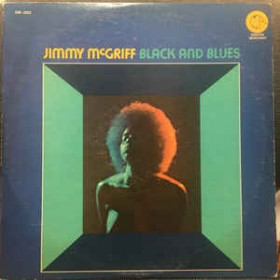 Jimmy McGriff – Black And Blues