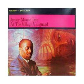 Junior Mance Trio – At The Village Vanguard