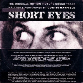 Curtis Mayfield – Short Eyes - The Original Picture Soundtrack