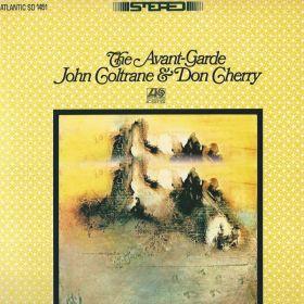 John Coltrane & Don Cherry – The Avant-Garde