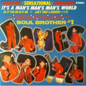 James Brown ‎– It's A Man's Man's World: Soul Brother