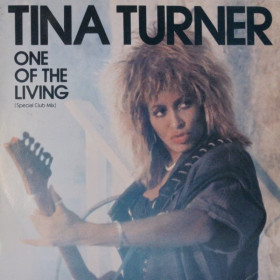 Tina Turner ‎– One Of The Living (Special Club Mix)