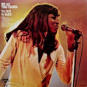 Ike And Tina Turner – Too Hot To Hold