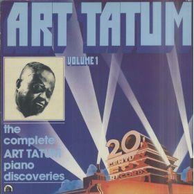 Art Tatum – The Complete Art Tatum Piano Discoveries, Volume 1