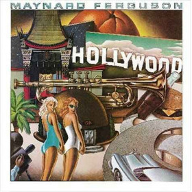 Maynard Ferguson – Hollywood