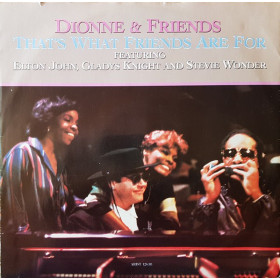 Dionne & Friends Featuring Elton John, Gladys Knight And Stevie Wonder ‎– That's What Friends Are For