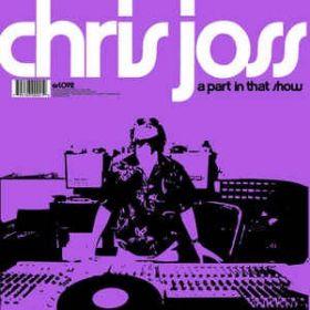 Chris Joss – A Part In That Show